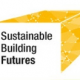 Sustainable Building Futures…