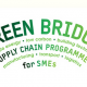 Green Bridge Supply Chain Programme