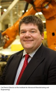 Carl Perrin, Director of the Institute for Advanced Manufacturing and Engineering (AME)