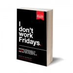 I don't work Fridays. Written by Martin Norbury
